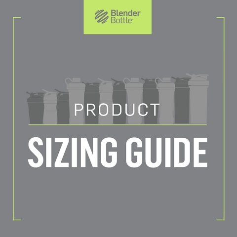 Size Matters: What size BlenderBottle® are you?