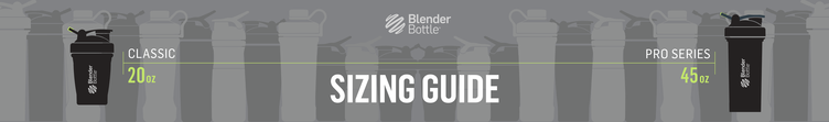 blender bottle sizes