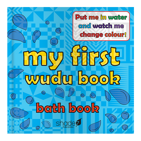 My First Wudu Book -  A colour changing bath book for babies