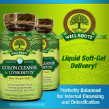 Well Roots Colon Cleanse & Liver Detox Dietary Supplement Fast-Acting Liquid Soft-Gels (60 or 120 count)BEST SELLER!