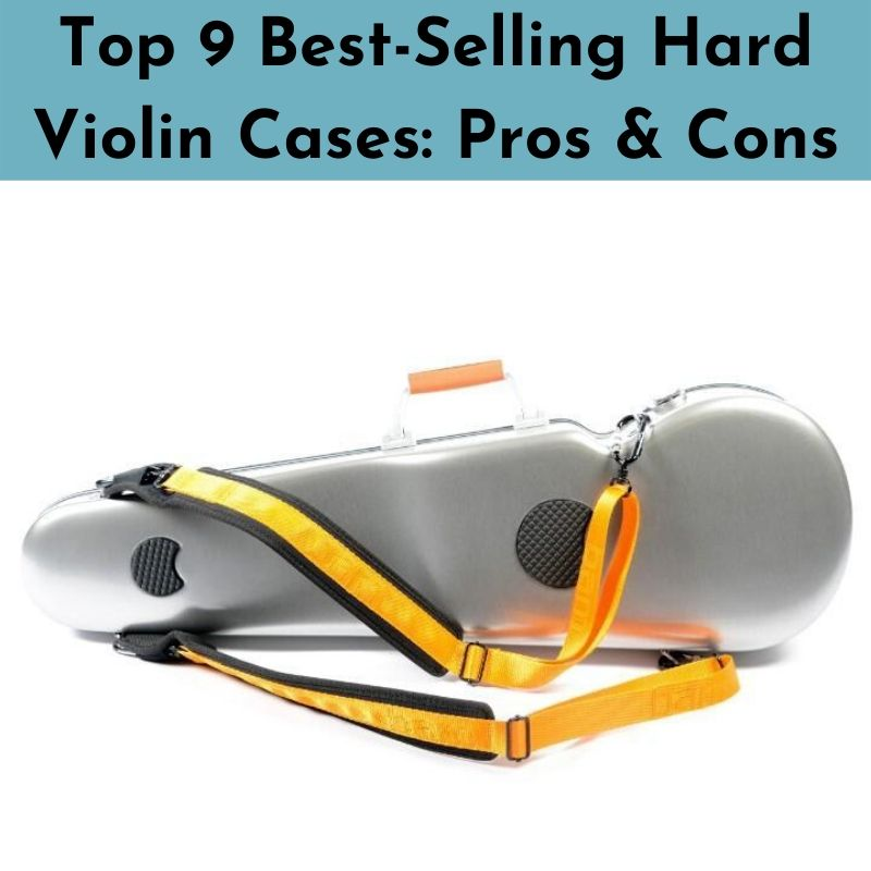 Top 9 Best-Selling Violin Hard Cases: Pros & Cons List