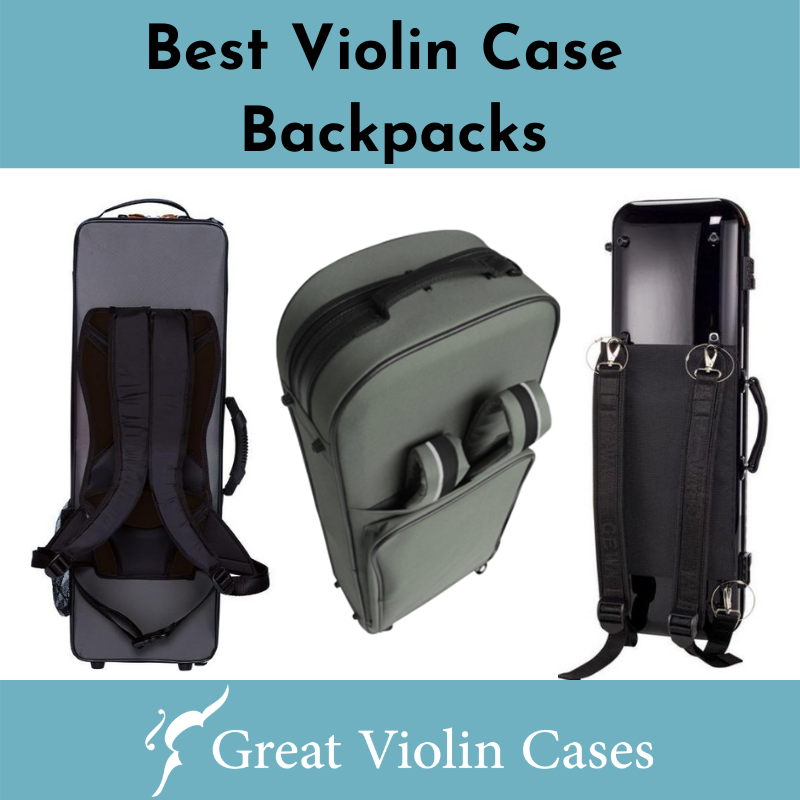 Best Violin Case Backpacks
