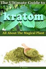 Book Kratom Everything You Need to Know & Ultimate Guide