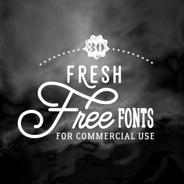 Fresh Free Fonts for Commercial Use
