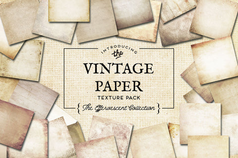 Vintage Paper Textures The Effervescent Collection