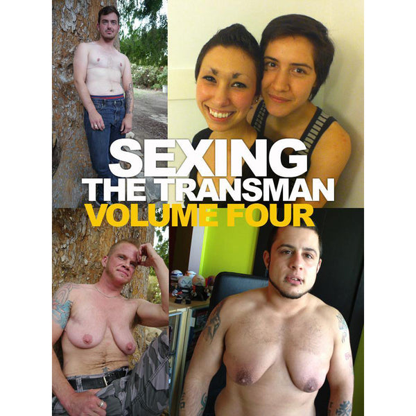 Sexing The Transman Volume 4-Digital Download