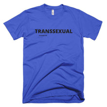 Load image into Gallery viewer, TRANSSEXUAL T-Shirt