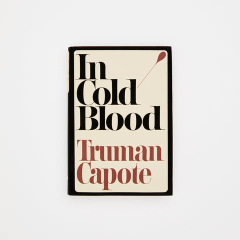 In Cold Blood, Truman Capote. Random House New York. 1965, stated First Printing (First Edition)