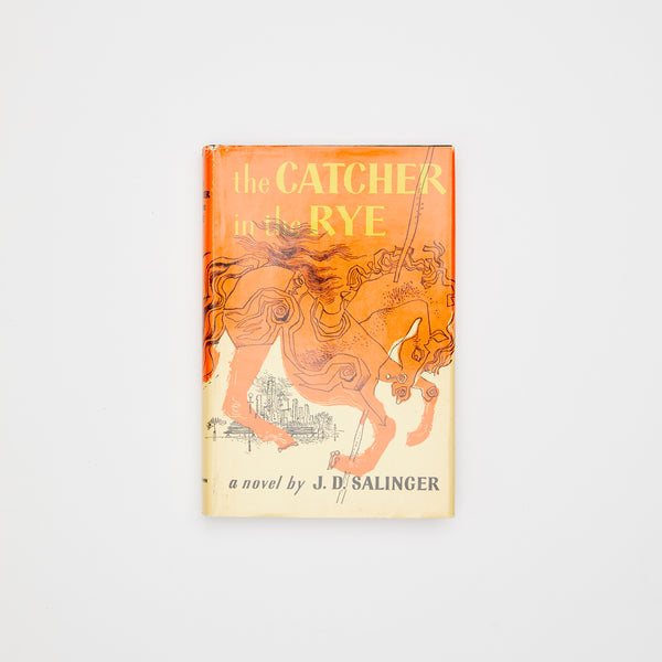 The Catcher in the Rye, J.D. Salinger. Little Brown & Co. Boston. 1951.