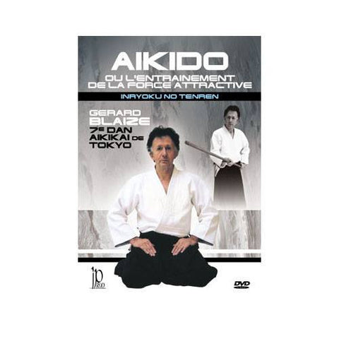 Aïkido or the training of the Attractive Force