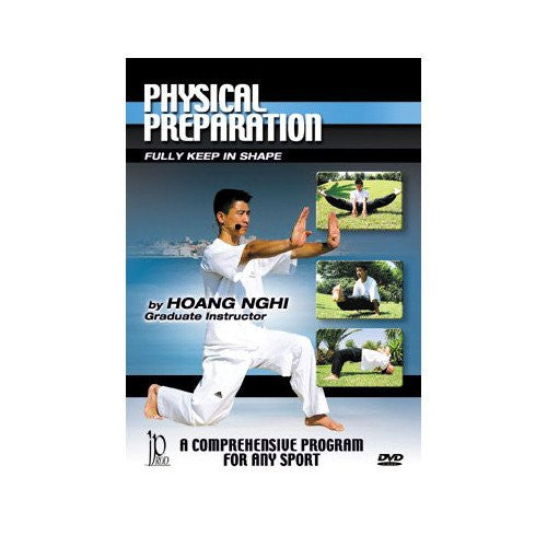 Physical Preparation, martial arts dvd, martial arts dvds, martial arts movies dvds, martial arts instructional dvd, mixed martial arts dvd, martial arts training dvd, martial arts workout dvd, martial arts dvd movies, martial arts weapons dvd