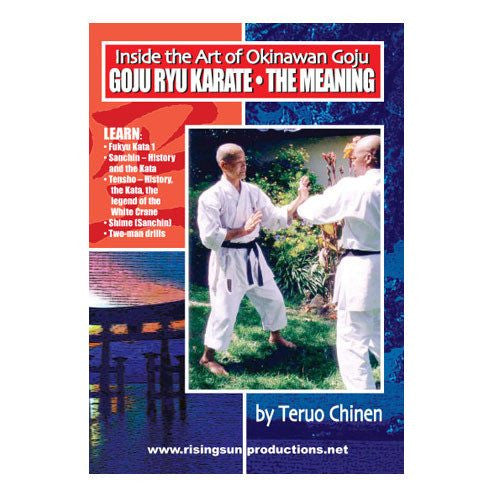 Inside the Art of Okinawan Goju - Goju Rye Karate the Meaning, martial arts dvd, martial arts dvds, martial arts movies dvds, martial arts instructional dvd, mixed martial arts dvd, martial arts training dvd, martial arts workout dvd, martial arts dvd movies, martial arts weapons dvd