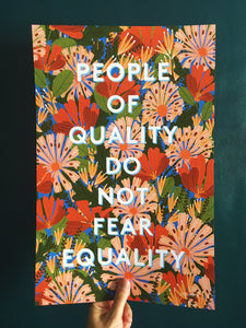 People of Quality Do Not Fear Equality