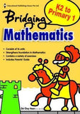 Bridging from K2 (Prep) to P1 Mathematics - Singapore Books