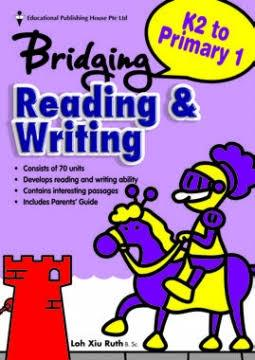 Bridging from K2 (Prep) to Primary 1  Reading & Writing - Singapore Books