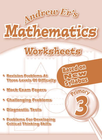 Andrew Er's Maths Worksheets Primary 3