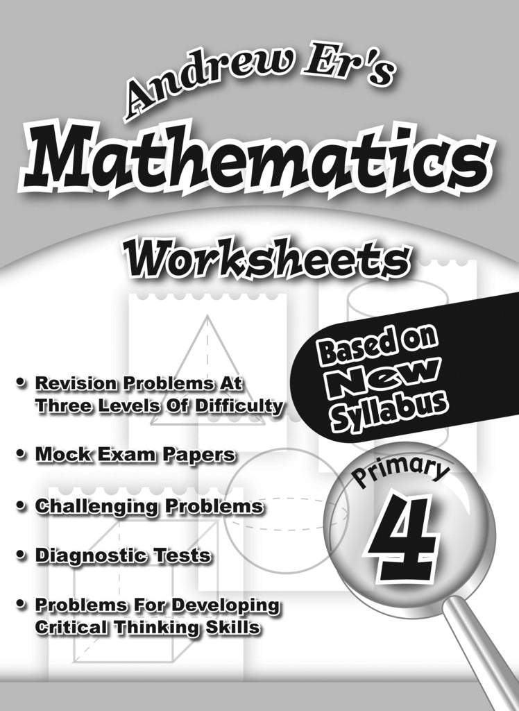 Andrew Er's Maths Worksheets Primary 4