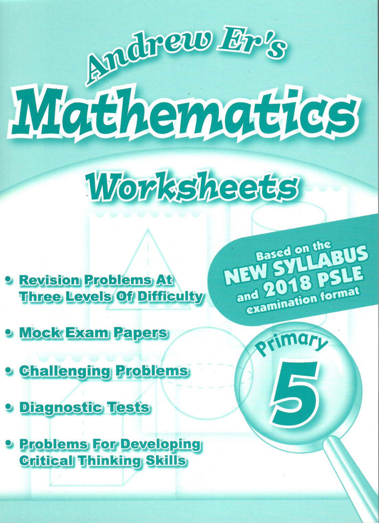 Andrew Er's Maths Worksheets Primary 5