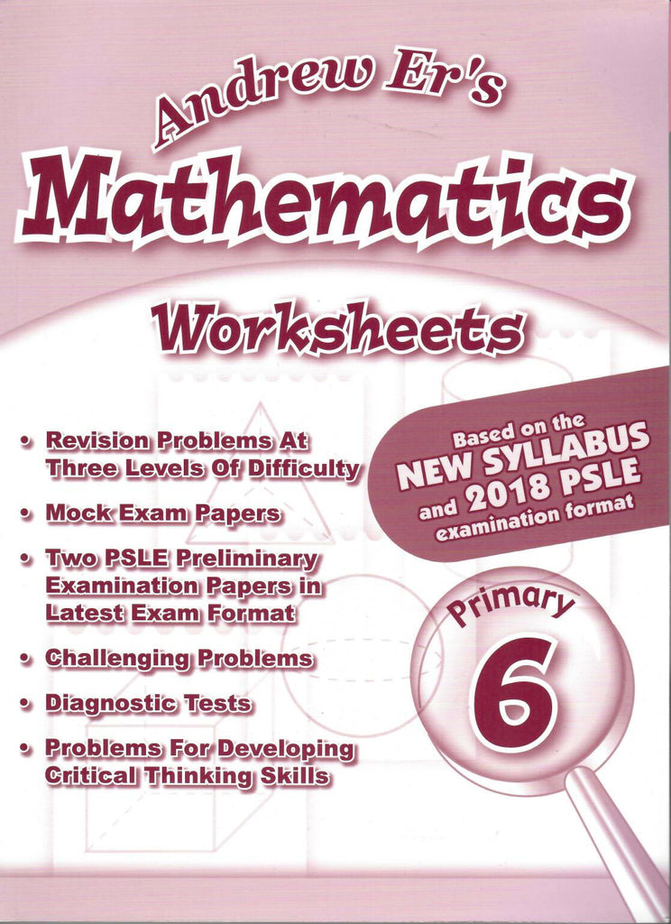 Andrew Er's Maths Worksheets Primary 6