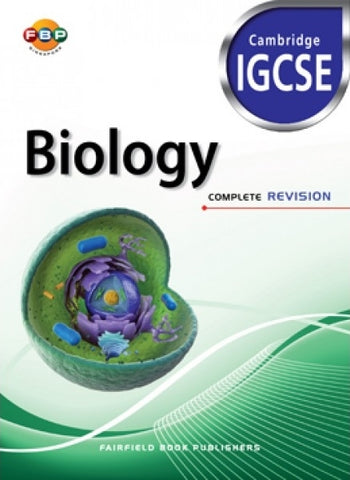 Cambridge IGCSE: Biology Complete Revision (for Year 10, 11 & 12) - singapore-books