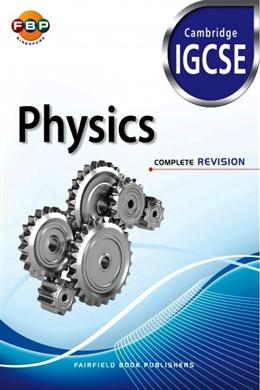 Cambridge IGCSE: Physics Complete Revision (for Year 10, 11 & 12) - singapore-books