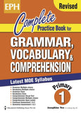 Complete Practice Book for Grammar, Vocabulary & Comprehension Primary 1 - Singapore Books