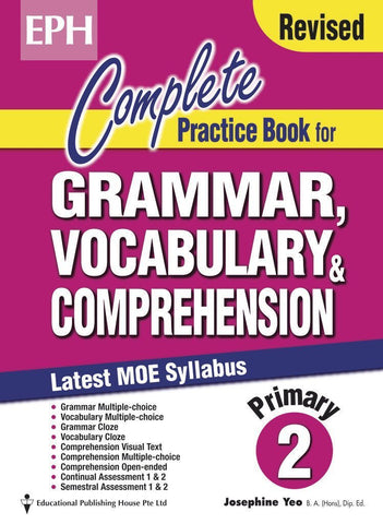 Complete Practice Book for Grammar, Vocabulary & Comprehension Primary 2 - Singapore Books