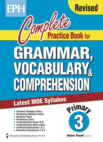 Complete Practice Book for Grammar, Vocabulary & Comprehension Primary 3 - singapore-books