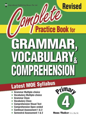 Complete Practice Book for Grammar, Vocabulary & Comprehension Primary 4 - singapore-books
