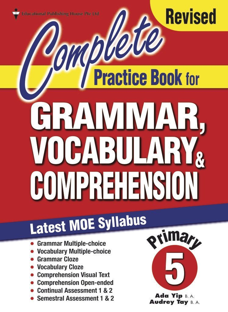 Complete Practice Book for Grammar, Vocabulary & Comprehension Primary 5 - Singapore Books