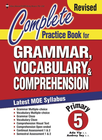 Complete Practice Book for Grammar, Vocabulary & Comprehension Primary 5 - singapore-books