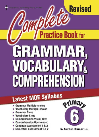 Complete Practice Book for Grammar, Vocabulary & Comprehension Primary 6 - singapore-books