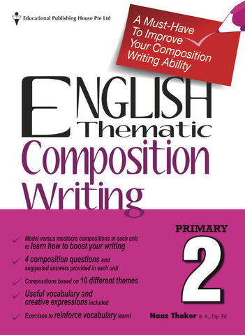 English Thematic Composition Writing Primary 2 - singapore-books