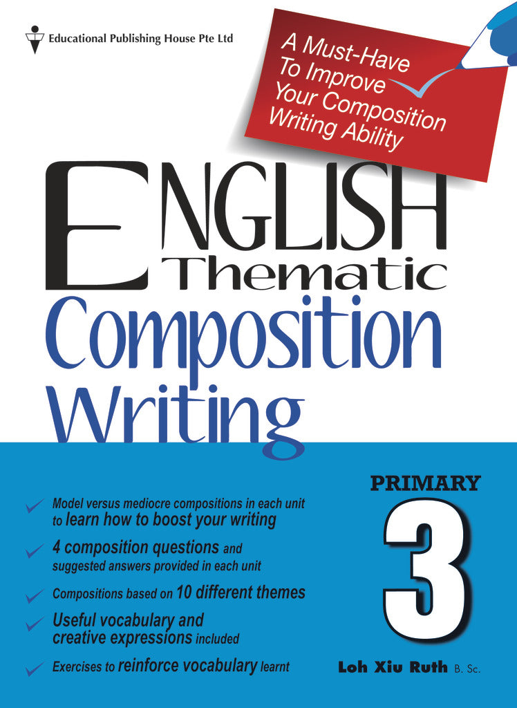 English Thematic Composition Writing Primary 3 - singapore-books