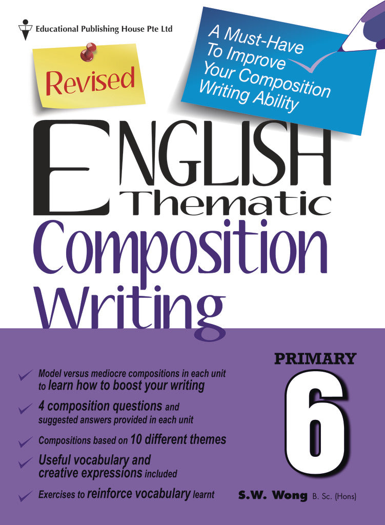 English Thematic Composition Writing Primary 6 - Singapore Books