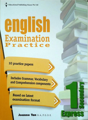 English Examination Practice Secondary 1 (Year 7) - Singapore Books