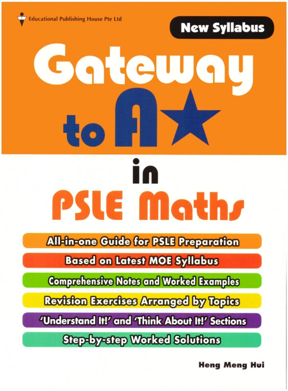 Gateway to A* in PSLE Maths Package (Primary 6) - Singapore Books