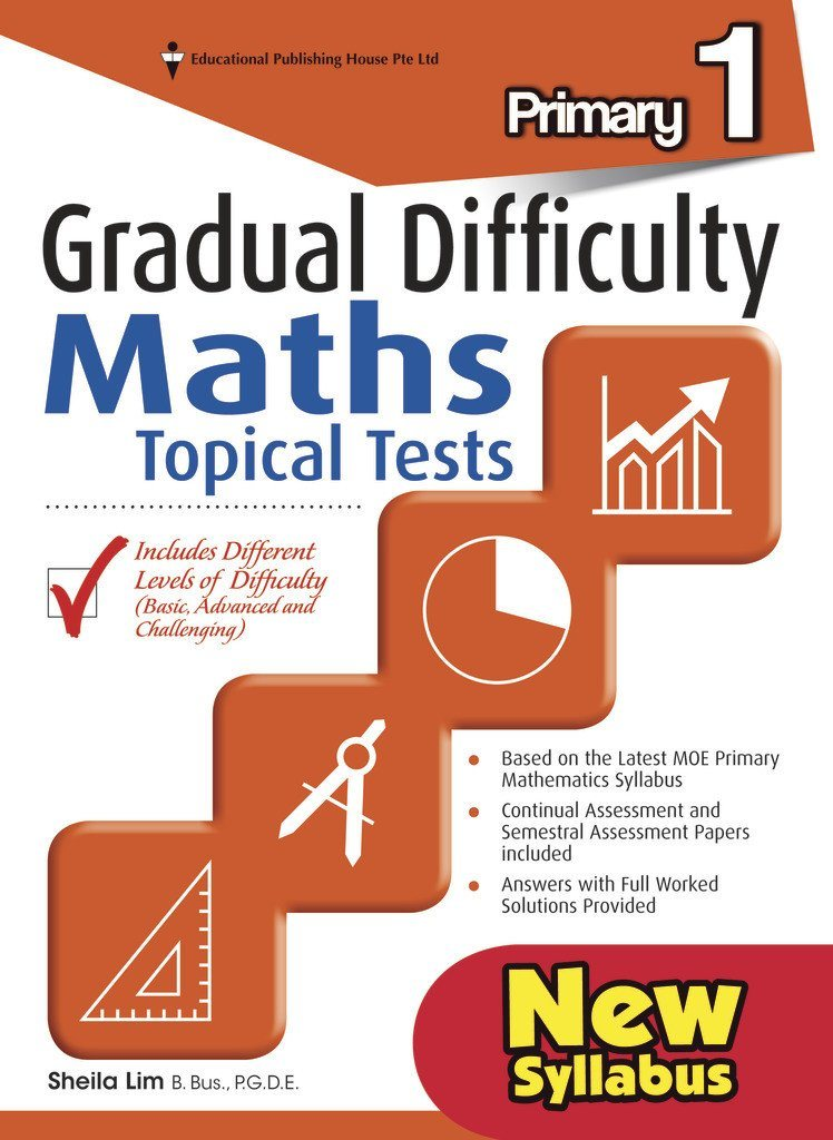 Gradual Difficulty Maths Topical Tests Primary 1 - Singapore Books