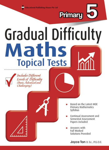 Gradual Difficulty Maths Topical Tests Primary 5 - Singapore Books