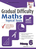 Gradual Difficulty Maths Topical Tests Primary 6 - singapore-books