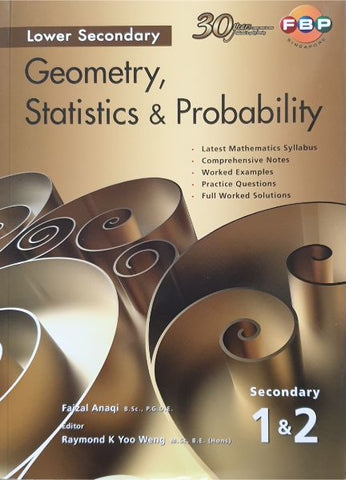 Lower Secondary Geometry, Statistics & Probability (for Year 7, 8, 9) - Singapore Books