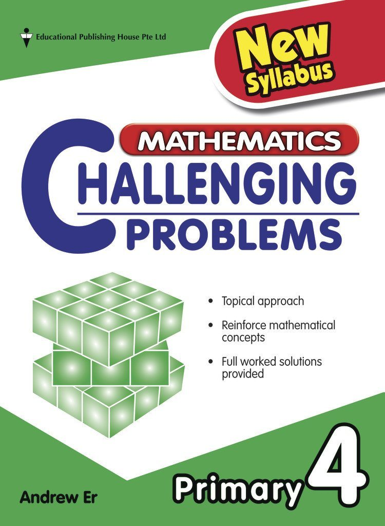 Mathematics Challenging Problems Primary 4 - Singapore Books