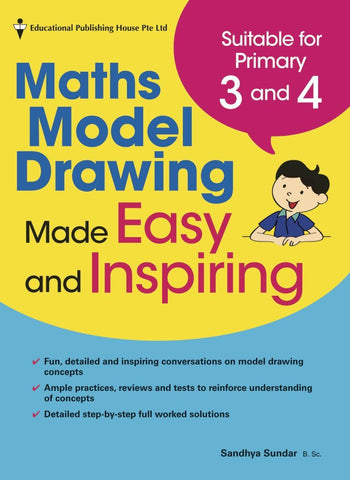 Model Drawing (Problem Solving) Made Easy and Inspiring for Primary 3 and 4 - singapore-books