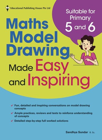 Model Drawing (Problem Solving) Made Easy and Inspiring for Primary 5 and 6 - singapore-books