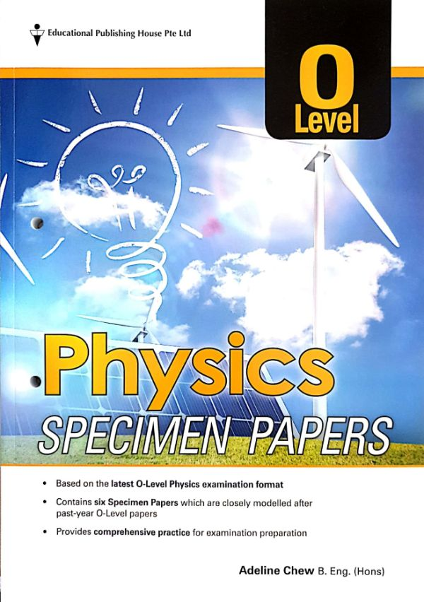 Cambridge IGCSE O Level: Physics Specimen Papers (for Year 10, 11 & 12)