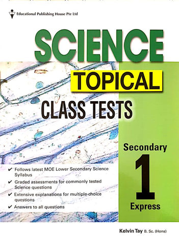 Science Topical Class Tests Secondary 1 (Year 7)