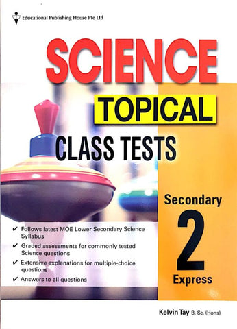 Science Topical Class Tests Secondary 2 (Year 8)