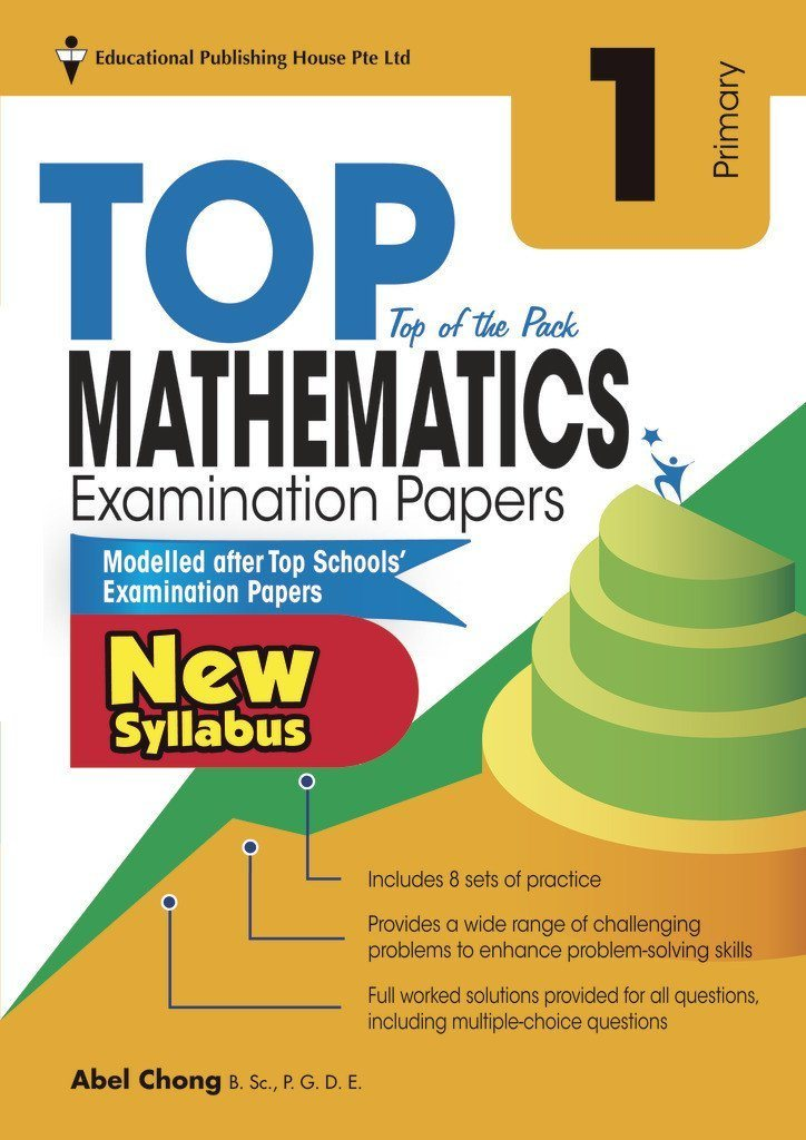 Top Maths Examination Papers Primary 1 - Singapore Books