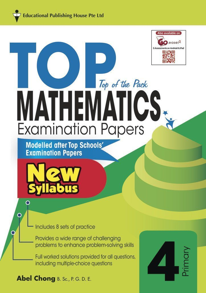 Top Maths Examination Papers Primary 4 - singapore-books