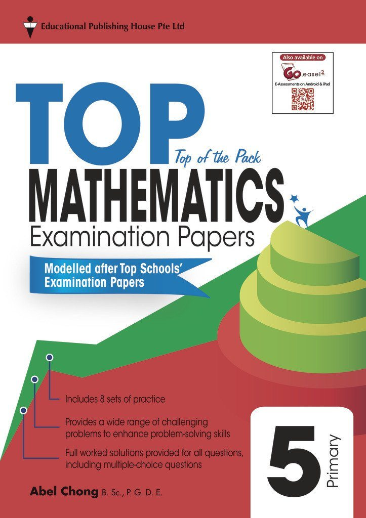 Top Maths Examination Papers Primary 5 - Singapore Books